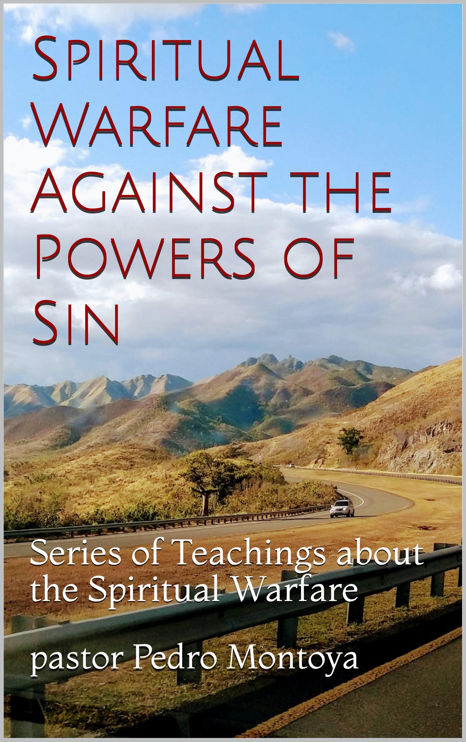 SPIRITUAL WARFARE AGAINST THE POWER OF SIN